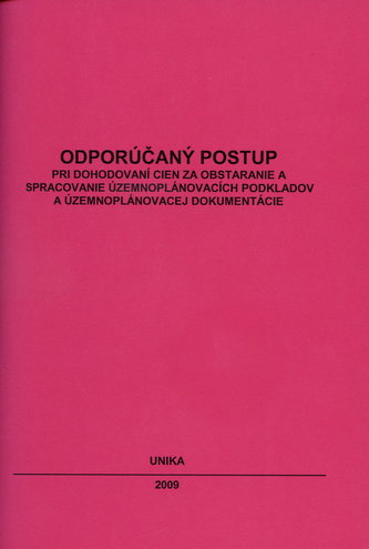 Odporúčaný postup pri dohodovaní cien za obstaranie a spracovanie územnoplánovacích podkladov a územ