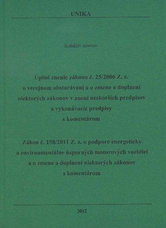 Úplné znenie zákona č. 25/2006 Z.z. / Zákon č. 158/2011 Z.z.