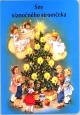 Sny vianočného stromčeka