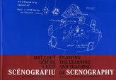 Mať chuť učiť sa a učiť scénografiu