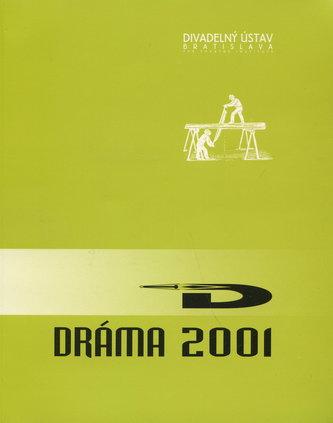 Dráma 2001