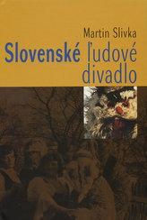 Slovenské ľudové divadlo