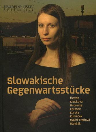 Slowakische Gegenwartsstücke