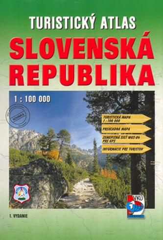 Turistický atlas Slovenská republika 1 : 100 000