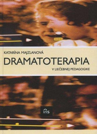 Dramatoterapia v liečebnej pedagogike