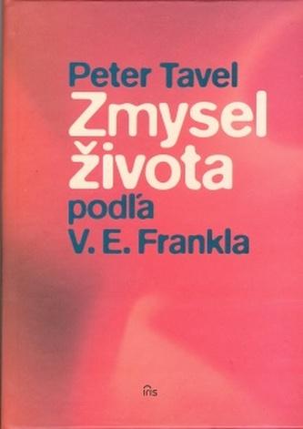 Zmysel života podľa V. E. Frankla