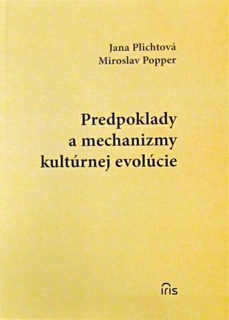 Predpoklady a mechanizmy kultúrnej evolúcie