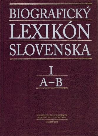 Biografický lexikón Slovenska I (A - B)