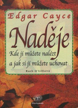 Naděje - Edgar Cayce