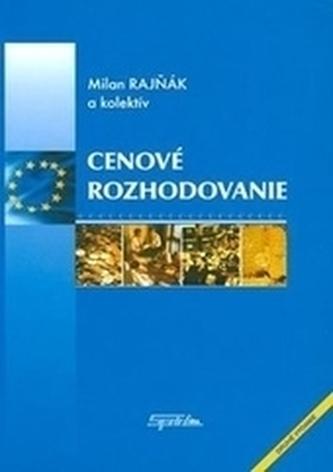 Cenové rozhodovanie 2.vydanie - Rajňák, Milan; kolektív autorov