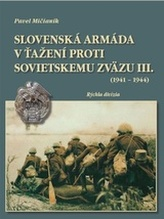 Slovenská armáda v ťažení proti Sovietskemu zväzu III. (1941 - 1944)