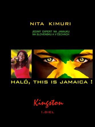 Haló, this is Jamaica! 1. diel - Kingston
