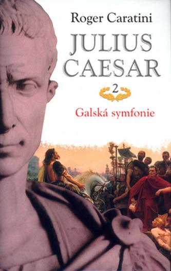 Julius Caesar 2 Galská symf.