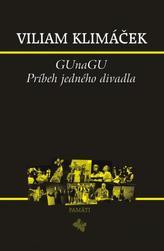 GUnaGU Príbeh jedného divadla + DVD