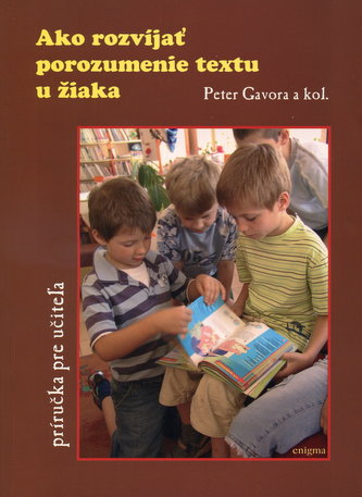 Ako rozvíjať porozumenie textu u žiaka