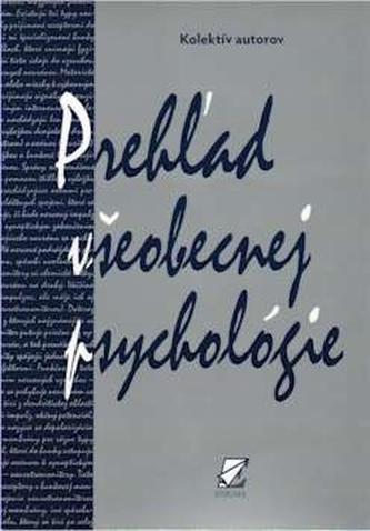 Prehľad všeobecnej psychológie