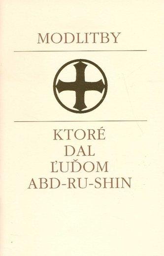 Modlitby, ktoré dal ľudom Abd-Ru-Shin