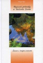 Bytosti prírody a liečenie Zeme