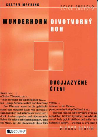 Divotvorný roh, Wunderhorn