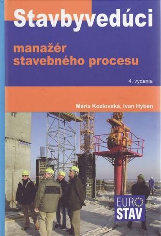 Stavbyvedúci - manažér stavebného procesu+CD