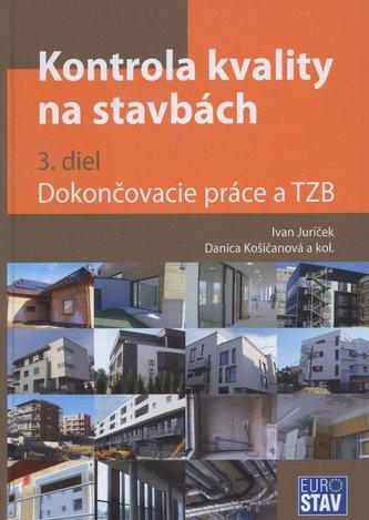 Kontrola kvality na stavbách (3. diel)