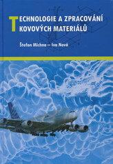Technologie a zpracování kovových materiálů