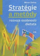 Stratégie a metódy rozvoja osobnosti dieťaťa
