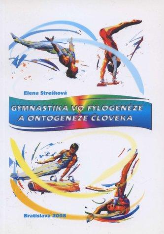 Gymnastika vo fylogenéze a ontogenéze človeka