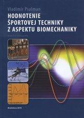 Hodnotenie športovej techniky z aspektu biomechaniky