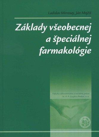 Základy všeobecnej a špeciálnej farmakológie