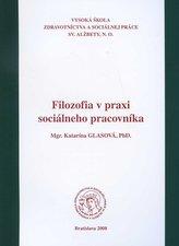 Filozofia v praxi sociálneho pracovníka