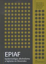 EPIAF - epidémiológia alkoholizmu a fajčenia na Slovensku