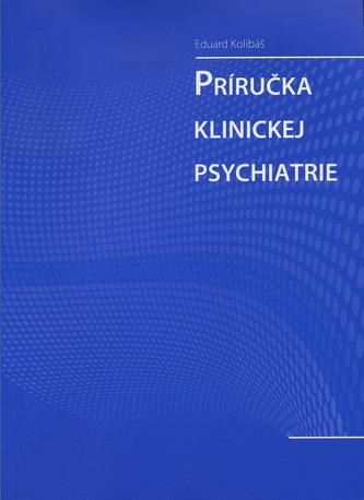 Príručka klinickej psychiatrie