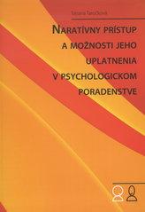 Naratívny prístup a možnosti jeho uplatnenia v psychologickom poradenstve