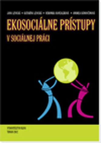 Ekosociálne prístupy v sociálnej práci