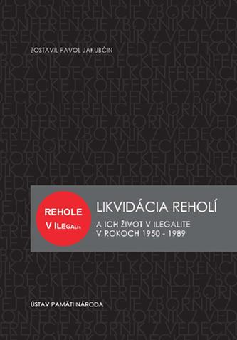 Likvidácia reholí