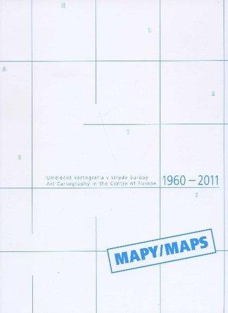 Umelecká kartografia v strede Európy / Art Cartography in the Centre of Europe