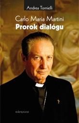 Carlo Maria Martini - Prorok dialógu
