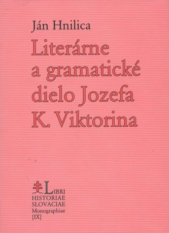 Literárne a gramatické dielo Jozefa K. Viktorina
