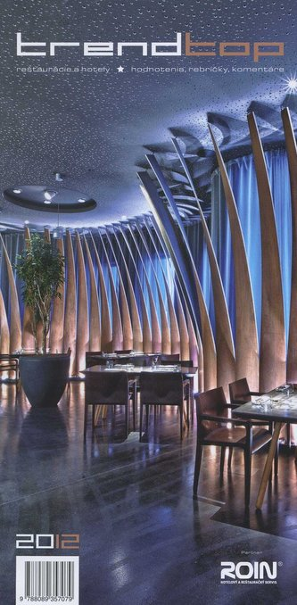 Trendtop reštaurácie a hotely 2012