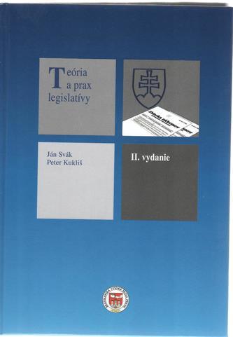 Teória a prax legislatívy, 2.vydanie