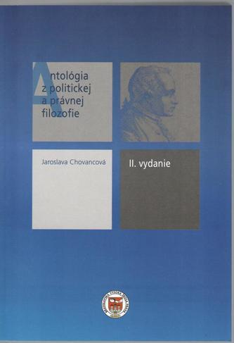 Antológia z politickej a právnej filozofie (II. vydanie)