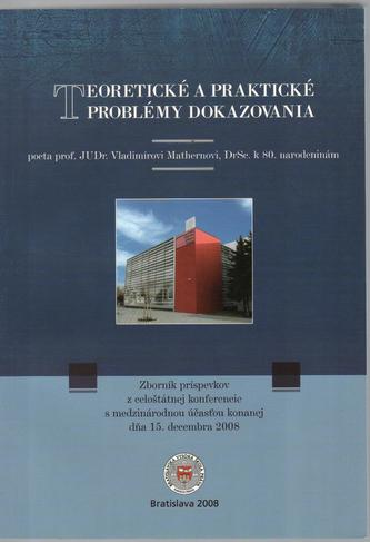 Teoretické a praktické problémy dokazovania