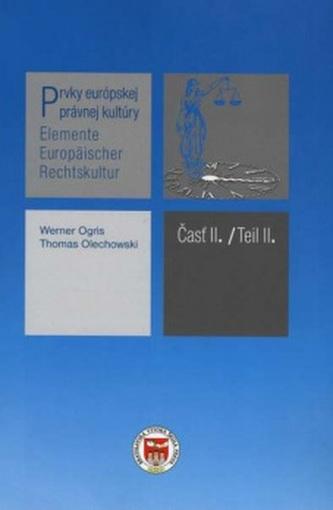 Prvky európskej právnej kultúry.
