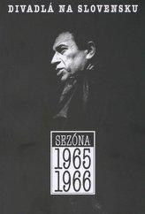 Divadlo na Slovensku sezóna 1965-1966