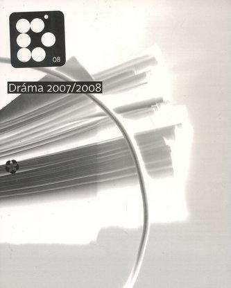 Dráma 2007 / 2008