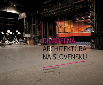 Divadelná architektúra na Slovensku - Viera Dlháňová