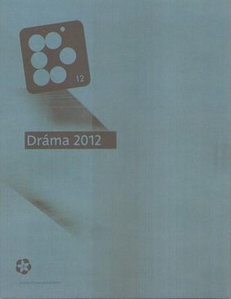 Dráma 2012