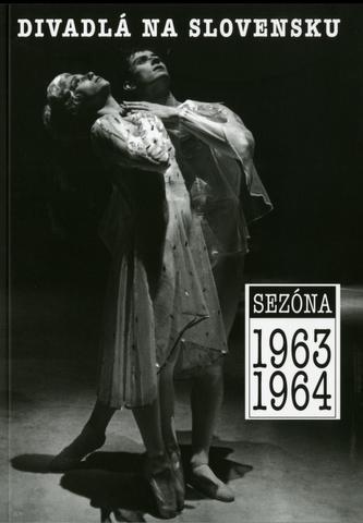 Divadlá na slovensku - sezóna 1963-1964