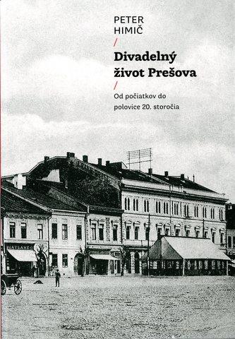 Divadelný život Prešova
